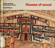 Cover of: Houses of wood | Bonnie Shemie