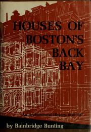 Cover of: Houses of Boston's Back Bay | Bainbridge Bunting