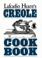 Cover of: Lafcadio Hearn's Creole cook book by Lafcadio Hearn