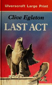 Cover of: Last act | Clive Egleton