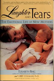 Cover of: Laughter and tears | Elisabeth D. Bing