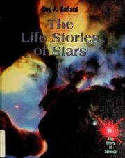Cover of: The life stories of stars | Roy A. Gallant