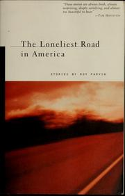 Cover of: The loneliest road in America | Roy Parvin