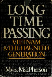 Cover of: Long time passing | Myra MacPherson