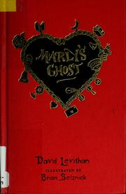 Cover of: Marly's ghost by David Levithan