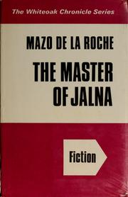 Cover of: The Master of Jalna | Mazo De la Roche