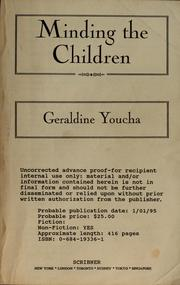 Cover of: Minding the children | Geraldine Youcha