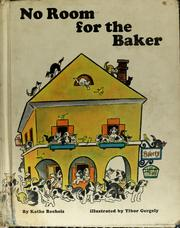 Cover of: No room for the baker | Käthe Recheis