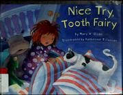 Cover of: Nice try, Tooth Fairy | Mary Olson