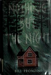 Cover of: Nothing but the night by Bill Pronzini