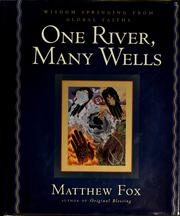 Cover of: One river, many wells | Fox, Matthew