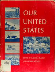 Cover of: Our United States | Caroline Blakely