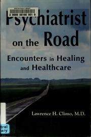 Cover of: Psychiatrist on the road | Lawrence H. Climo