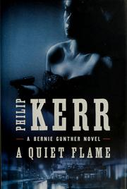 Cover of: A quiet flame | Philip Kerr