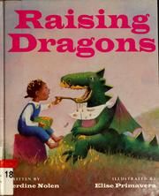 Cover of: Raising dragons | Jerdine Nolen