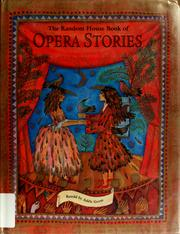 Cover of: The Random House book of opera stories | Adèle Geras