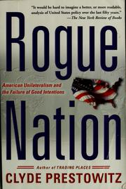 Cover of: Rogue nation | Clyde V. Prestowitz