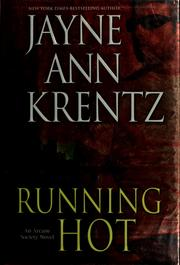 Cover of: Running hot | Jayne Ann Krentz