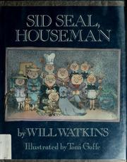Cover of: Sid Seal, houseman by Will Watkins