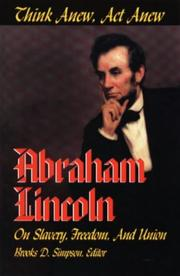 Cover of: Think anew, act anew by Abraham Lincoln