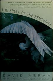 Cover of: The spell of the sensuous | David Abram