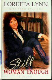 Cover of: Still woman enough | Loretta Lynn