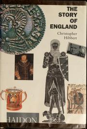 Cover of: The story of England | Christopher Hibbert