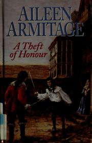 Cover of: A theft of honour | Aileen Armitage
