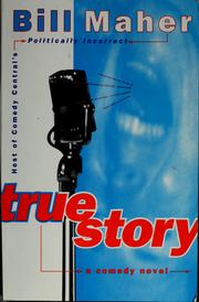 Cover of: True story | Bill Maher