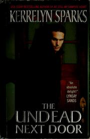 Cover of: The undead next door | Kerrelyn Sparks