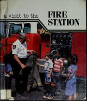 Cover of: A visit to the fire station | Dotti Hannum