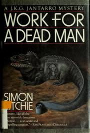 Cover of: Work for a dead man | Simon Ritchie