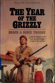 Cover of: The year of the grizzly | Brock Thoene