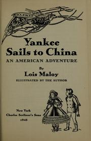 Cover of: Yankee sails to China | Lois Maloy