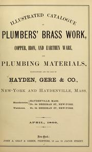 Cover of: Illustrated catalogue of plumbers' brass work, copper, iron, and earthen ware, and plumbing materials | Gere & co Hayden