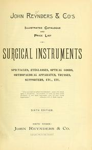 Illustrated catalogue and price list of surgical instruments, spectacles, eyeglasses, optical goods, orthopaedical apparatus, trusses, supporters, etc. etc