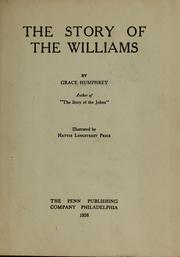 Cover of: The story of the Williams | Grace Humphrey