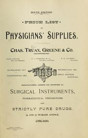 Cover of: Price list of physicians' supplies | Truax, Charles, Greene & Co