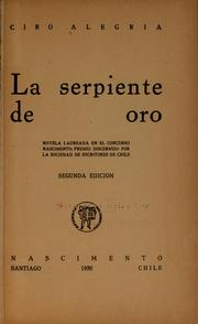 Cover of: La serpiente de oro | Ciro Alegría