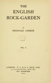 Cover of: The English rock-garden | Reginald John Farrer