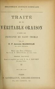 Cover of: Traité de la véritable oraison | Antonin Massoulié
