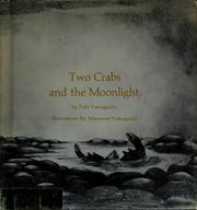 Cover of: Two crabs and the moonlight | Tohr Yamaguchi