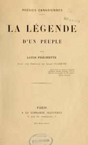 Cover of: La Légende d'un peuple | Louis Fréchette