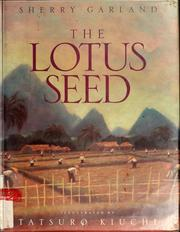 Cover of: The lotus seed | Sherry Garland