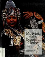 Cover of: Ms. Moja makes beautiful clothes | Jill Duvall