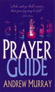 Cover of: Prayer Guide | Andrew Murray