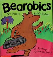 Cover of: Bearobics | Vic Parker