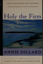 Cover of: Holy the firm by Annie Dillard