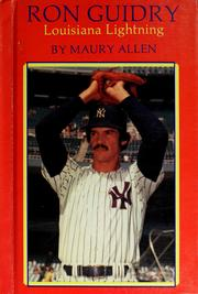 Cover of: Ron Guidry, Louisiana lightning by Maury Allen