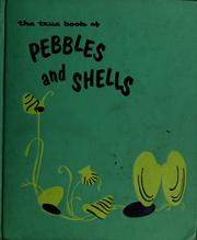 Cover of: The true book of pebbles and shells by Illa Podendorf